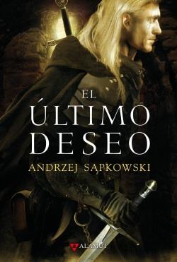 el-ultimo-deseo-andrzej-sapkowski-fantasia-epica-alamut