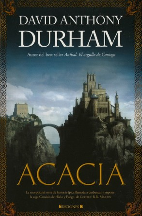acacia david anthony durham ediciones b