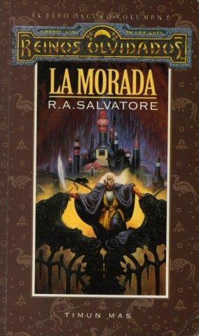 La morada - el elfo oscuro - reinos olvidados - drizz do urden - salvatore